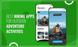 Best-Hiking-Apps-For-Outdoor-Adventure-Activities